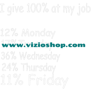 I give 100% at my job