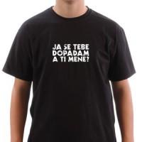 Majica Ja se tebe dopadam