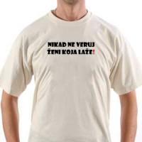 Majica Nikad ne veruj ženi