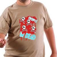 Majica Oops!I`m Dead
