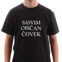 Majica Sasvim običan čovek.