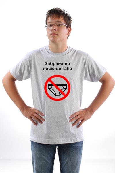 Majica Zabranjeno nosenje gaca