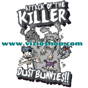 Attack of the killer Dust bunnies