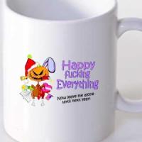 Šolja Happy Fucking everything / sretna nova godina, rodjendan, uskrs, i ne gnjavi me vise / pokloni za novu godinu