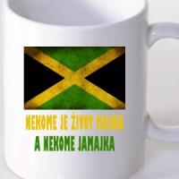 Šolja Nekome je život majka, a nekome Jamajka
