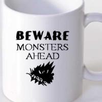 Mug Beware Monsers Ahead