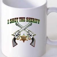 Mug I Shot The Sheriff