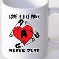 Mug Love is like punk
