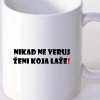 Mug Never Trust A Woman