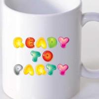 Mug Ready To Party
