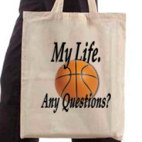 Shopping bag Basketball. My Life. Any Questions?