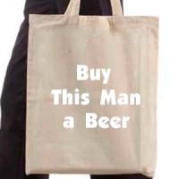 Shopping bag Buy This Man A Beer