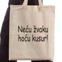 Shopping bag Neću žvaku, hoću kusur- Shopping bags