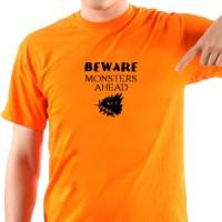 T-shirt Beware Monsers Ahead