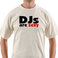 T-shirt Dj Are Sexy