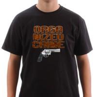 T-shirt Organized Crime